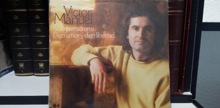 Victor manuel - solo pienso en ti / digo amor y digo