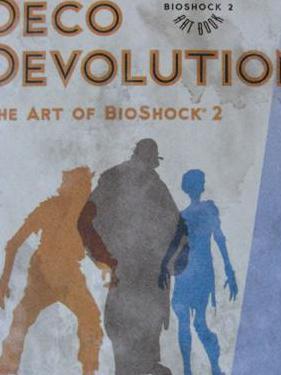 Deco evolution - the art of bioshock 2 - ingles