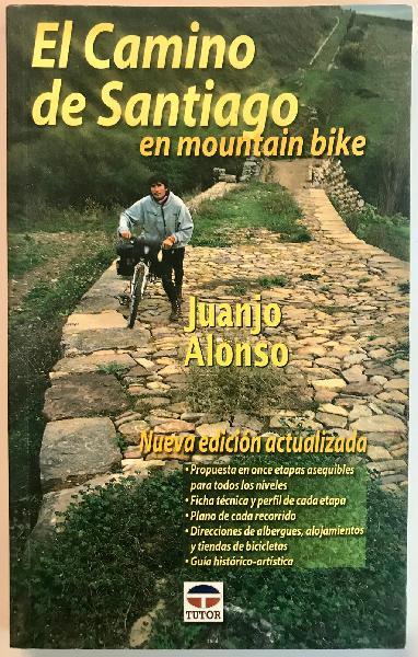 El camino de santiago en mountain bike - j. alonso