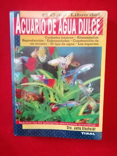 El gran libro del acuario de agua dulce