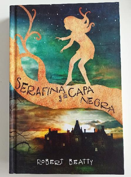Libro serafina y la capa negra. juvenil/ infantil