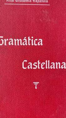 1911, gramática castellana. real academia