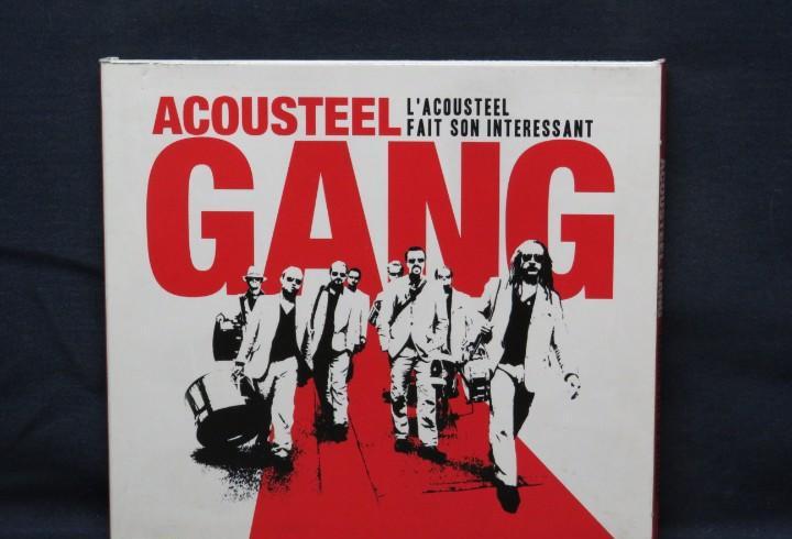 Acousteel Gang ?– L'Acousteel Fait Son Intéressant - CD