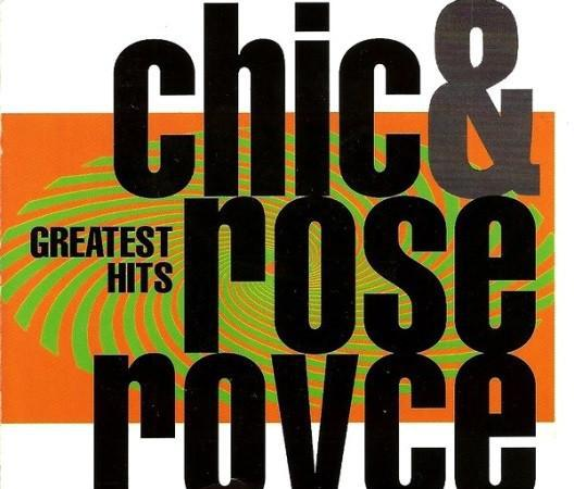 Chic & rose royce. greatest hits. cd.