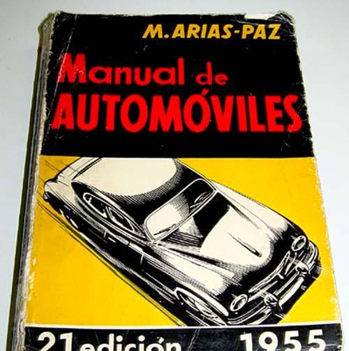 Arias- paz manual de automóviles - madrid, editorial