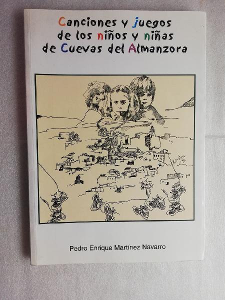 Canciones y juegos de los niños y niñas de cuevas