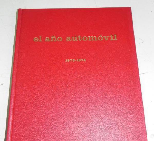 L'année automobile 1973 / 1974 - mide 33 x 25 cms - 272 pp.