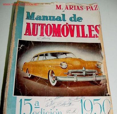 M. arias paz - manual de automoviles 1950 - 15ª edicion -