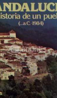 Andalucía. historia de un pueblo
