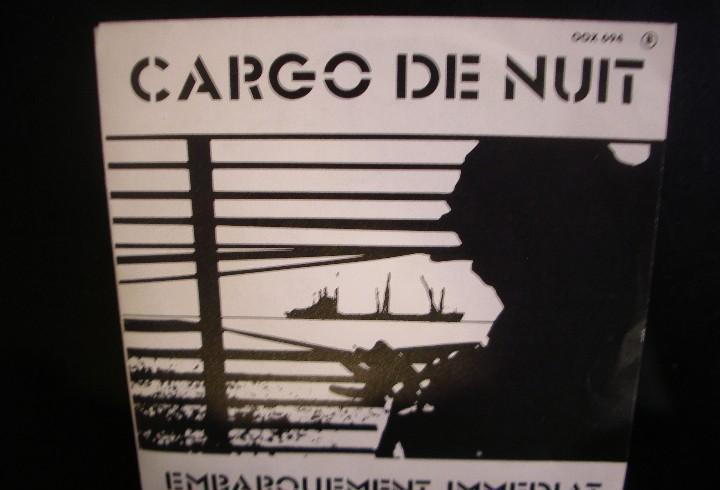 Cargo de nuit- embarquement immediat. single