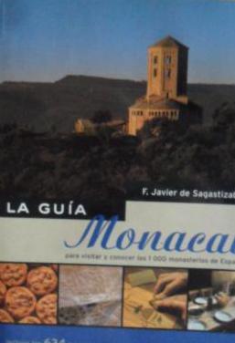 La guía monacal para visitar y conocer