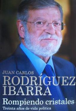 Rodriguez ibarra/ rompiendo cristales