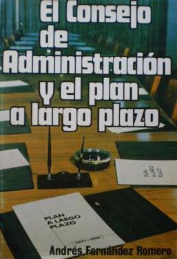 Consejo de administracion y plan largo plazo
