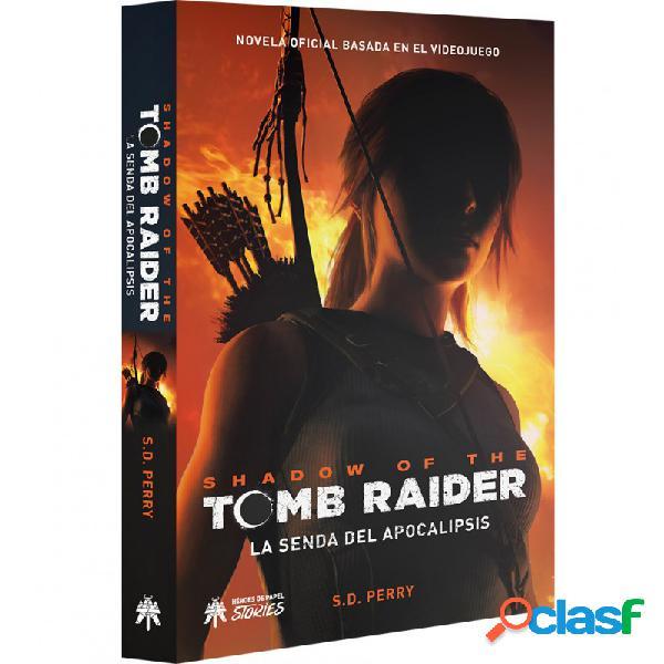 Shadow of the tomb raider - la senda del apocalipsis