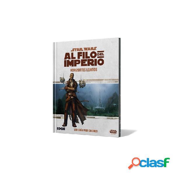 Star wars - al filo del imperio - horizontes lejanos