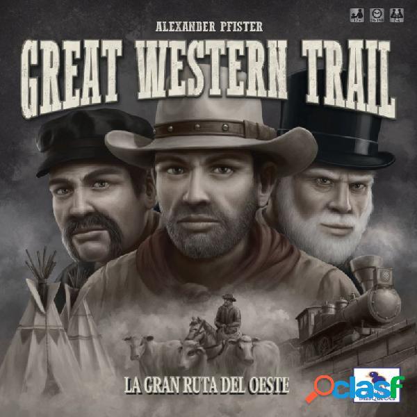 Great western trail (la gran ruta del oeste)