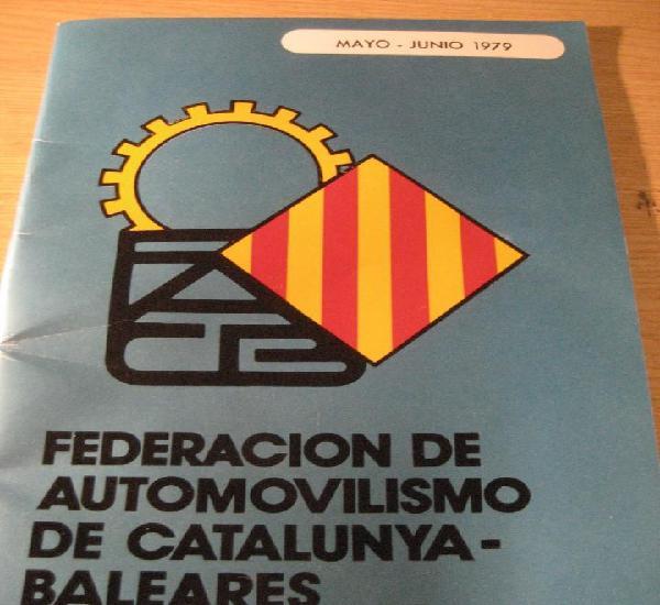 Revista federacion automovilismo catalunya y baleares - 1979