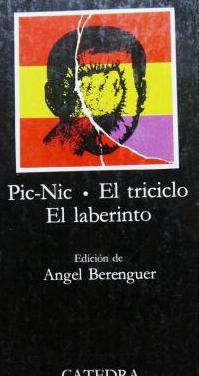 Arrabal: pic-nic. el triciclo. el laberinto