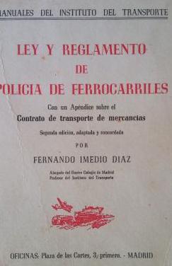 Ley y reglamento de ferrocarriles