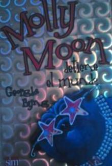 Libro infantil molly moon detiene el mundo