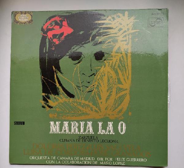 Maria la o - dolores perez, luis sagivela. zarzuela cubana