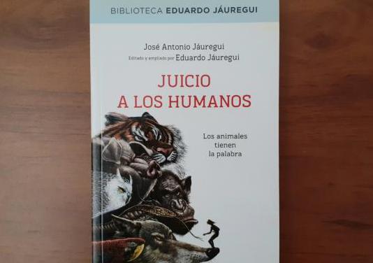 Juicio a los humanos - josé antonio j.