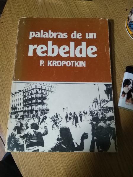 Palabras de un rebelde.kropotkin