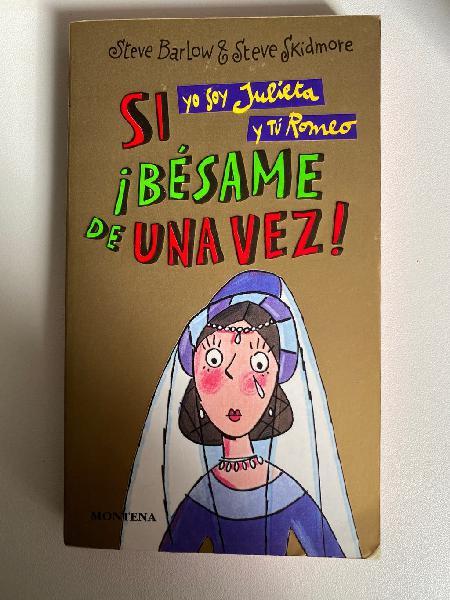 "Si yo soy julieta y tú romeo..."""