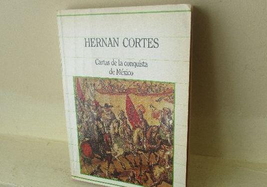 Cartas de la conquista de mexico hernán cortés