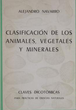 Clasificacion de los animales, vegetales y mineral