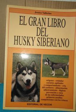 El gran libro del husky siberiano