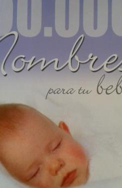 Libro: 50.000 nombres para tu bebé