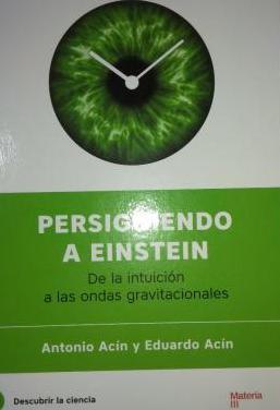Persiguiendo a Einstein