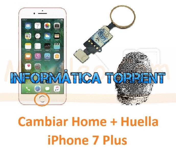 Reparar botón home y huella iphone 7 plus