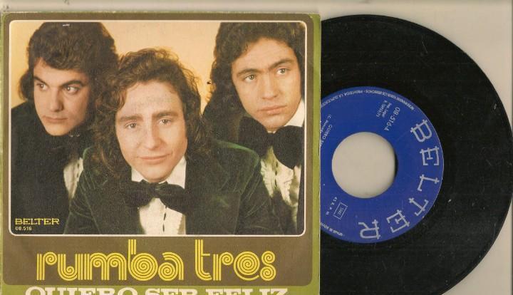 Discos. singles vinilo: rumba tres. quiero ser féliz.