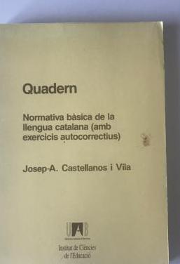 Quadern: normativa basica de la llengua catalana
