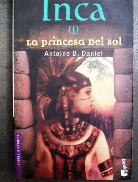 Inca las princesa del sol (antoine b. daniel)