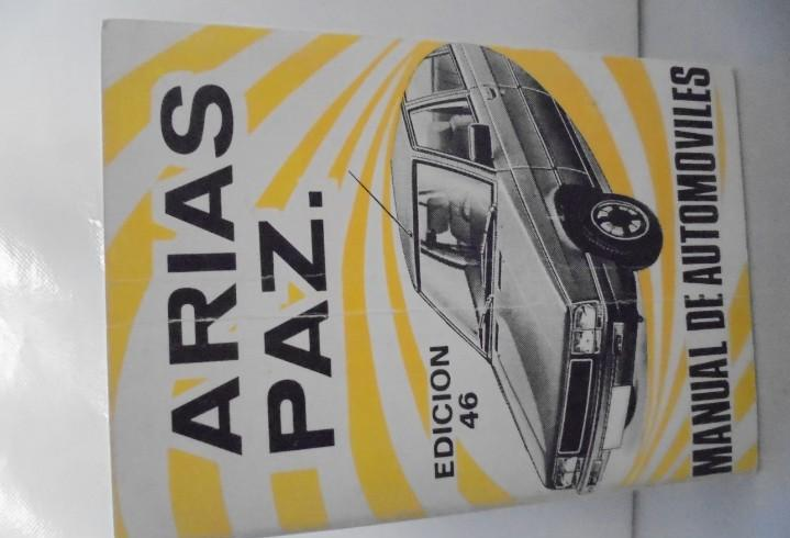 Arias paz. manual de automoviles. edicion 46. 1983.