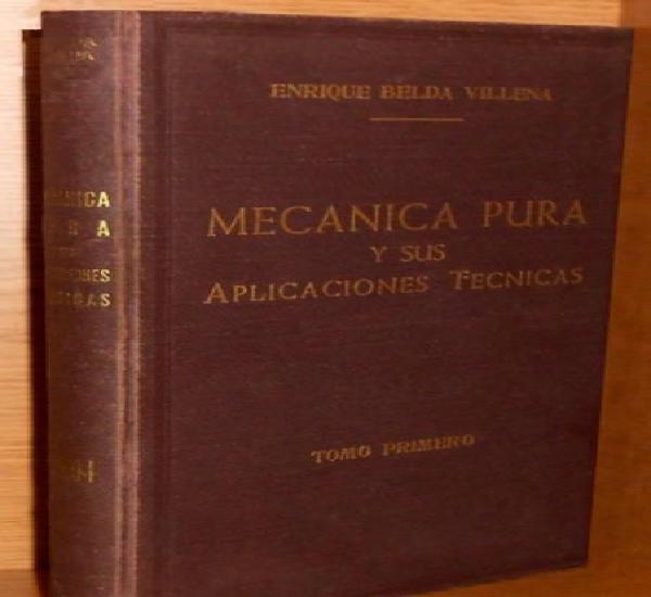 Mecanica pura y sus aplicaciones tecnicas (i). vectorial.