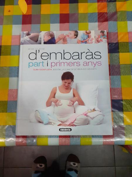 Libro embarazo, parto y primeros meses