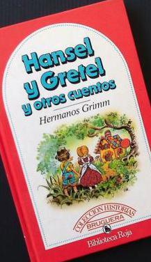 Hansel y gretel y otros cuentos. hermanos grimm