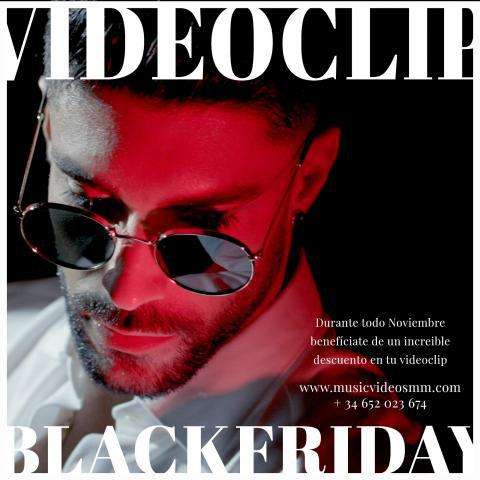 BLACKFRIDAY en VIDEOCLIPS