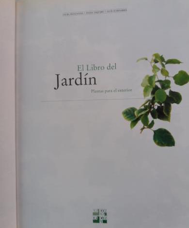 El libro del jardín. plantas para el exterior de laura