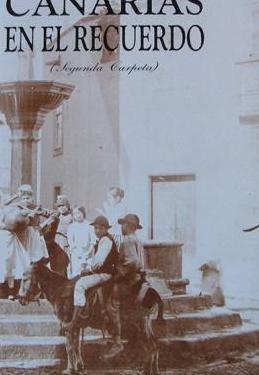 Canarias en el recuerdo - 119 láminas -