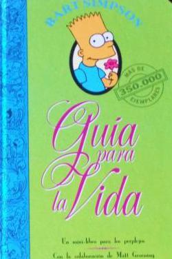 Libro LOS SIMPSON - BART SIMPSON GUIA PARA LA VIDA