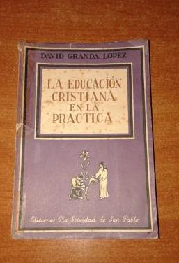 Libro la educacion cristina en la practica 1946