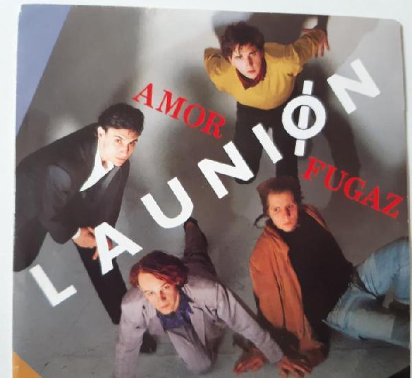 La union- amor fugaz - single promo 1987 - vinilo como