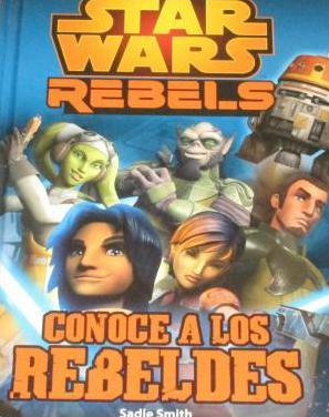 Star war - conoce a los rebeldes