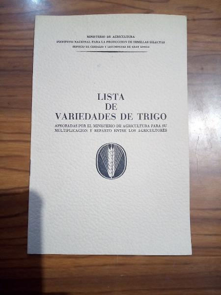 Lista de variedades de trigo.ministerio agricultur