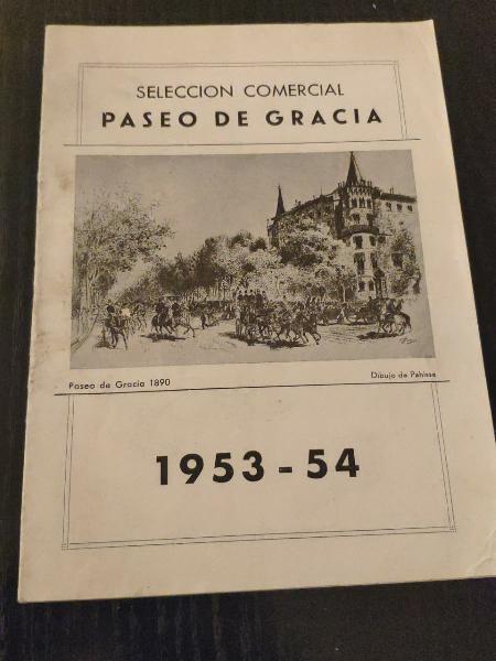 Selección comercial, paseo de gracia 1953-54
